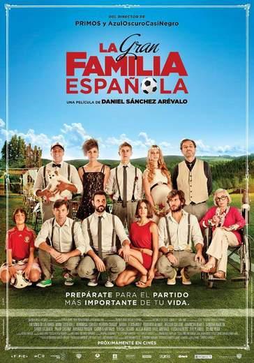 """Póster y Trailer de """"La Gran Familia Española""""."""