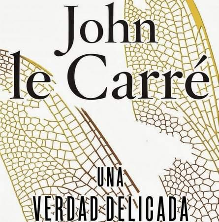 Una Verdad delicada de John Le Carré